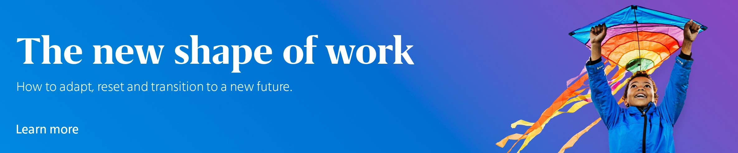 The new shape of work