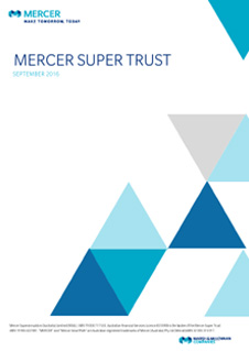 Read latest Mercer Super Trust report